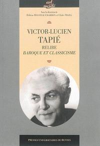 Victor-Lucien Tapié : relire Baroque et classicisme