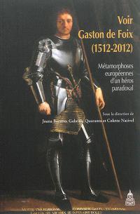 Voir Gaston de Foix (1512-2012) : métamorphoses européennes d'un héros paradoxal