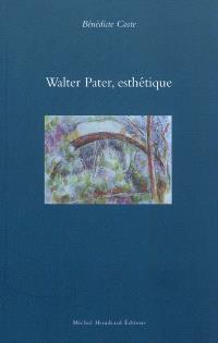 Walter Pater, esthétique