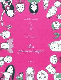 L'atelier de dessin. Volume 1, Les personnages