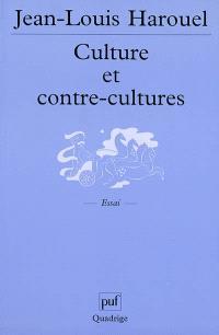 Culture et contre-cultures