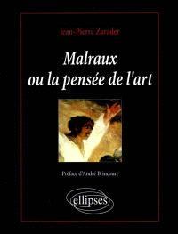 Malraux ou La pensée de l'art : une approche philosophique