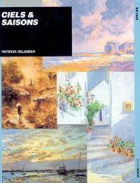 Ciels et saisons : composition et technique
