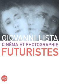 Cinéma et photographie futuristes