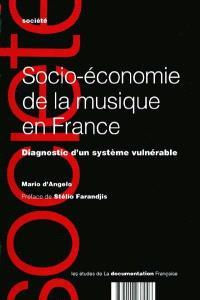Socio-économie de la musique en France : diagnostic d'un système vulnérable