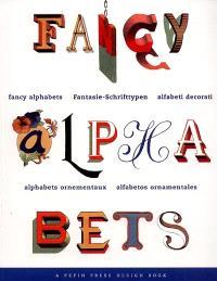 Alphabets ornementaux = Fancy alphabets = Alfabeti decorati