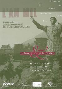 Art-image-histoire, le faux et la fiction : actes du colloque, 23-24 mars 2004, IUFM d'Auvergne, Clermont-Ferrand