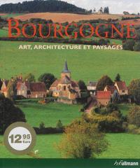 Bourgogne : art, architecture et paysages