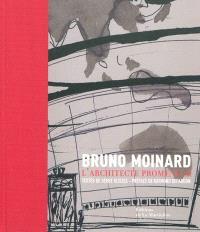 Bruno Moinard : l'architecte promeneur