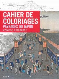 Cahier de coloriages : paysages du Japon, Utagawa Hiroshige