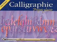 Calligraphie : projets plaisir