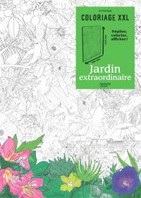 Coloriage XXL : jardin extraordinaire