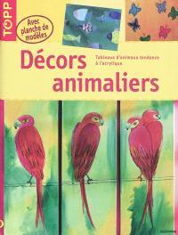 Décors animaliers : tableaux d'animaux tendance à l'acrylique