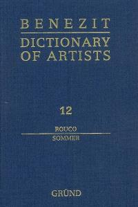 Dictionary of artists. Volume 12, Rouco-Sommer