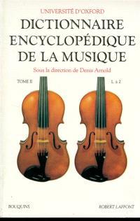 Dictionnaire encyclopédique de la musique. Volume 2