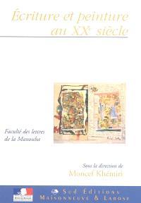 Ecriture et peinture au XXe siècle