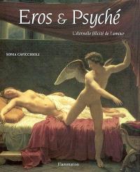 Eros et Psyché : l'éternelle félicité de l'amour