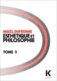 Esthétique et philosophie. Volume 3