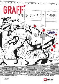 Graff' : l'art de rue à colorier