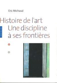 Histoire de l'art : une discipline à ses frontières