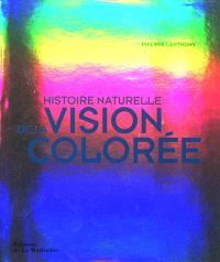 Histoire naturelle de la vision colorée