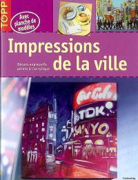 Impressions de la ville : décors expressifs peints à l'acrylique