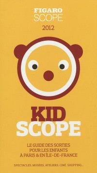 Kidscope 2012 : Paris & Ile-de-France