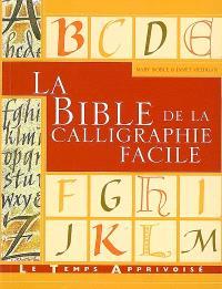 La bible de la calligraphie facile