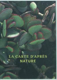 La carte d'après nature