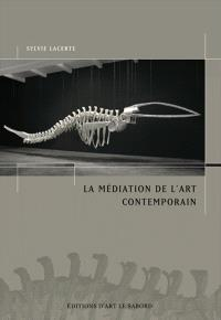 La médiation de l'art contemporain