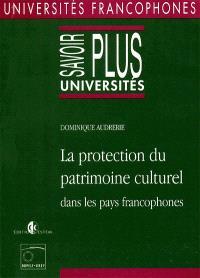 La protection du patrimoine culturel dans les pays francophones