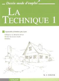 La technique. Volume 1