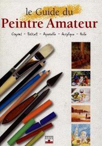 Le guide du peintre amateur