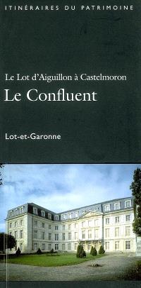 Le Lot, d'Aiguillon à Castelmoron, le confluent : Lot-et-Garonne