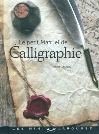 Le petit manuel de calligraphie