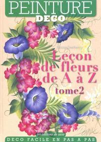Leçon de fleurs de A à Z. Volume 2