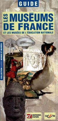 Les muséums de France et les musées de l'Education nationale