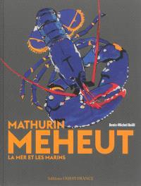 Mathurin Meheut : la mer et les marins