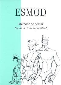 Méthode de dessin = Fashion drawing method