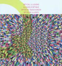 Optical illusions = Illusion d'optique = Optische täuschungen = Optische illusies