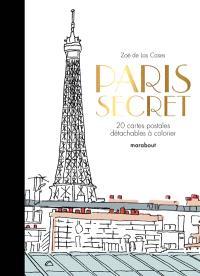 Paris secret : 20 cartes postales détachables à colorier