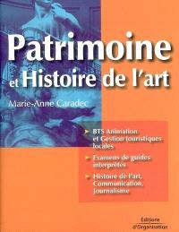Patrimoine et histoire de l'art : BTS animation et gestion touristiques locales, examens de guides interprètes, histoire de l'art, communication, journaliste