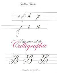 Petit manuel de calligraphie : calligraphie latine