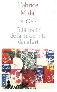 Petit traité de la modernité dans l'art
