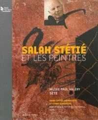 Salah Stétié et les peintres : Musée Paul Valéry, Sète, 8 décembre 2012-31 mars 2013