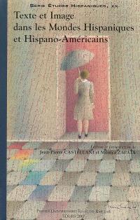 Texte et image dans les mondes hispaniques et hispano-américains