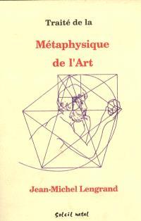 Traité de la métaphysique de l'art