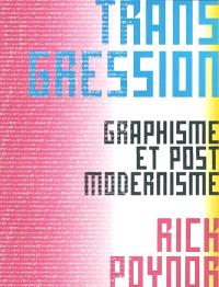 Transgression : graphisme et post-modernisme