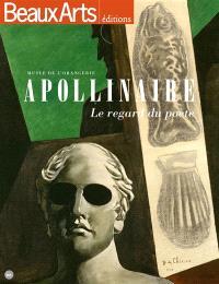 Apollinaire : le regard du poète : Musée de l'Orangerie