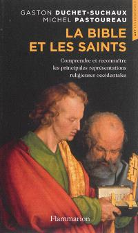 La Bible et les saints : comprendre et reconnaître les principales représentations religieuses occidentales